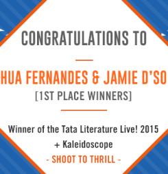 TATA LitLive2015 + Kaleidoscope : Shoot To Thrill 1st Place Winner