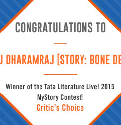 Tata Literature Live! MyStory 2015, Winning Entry: Bone Deep