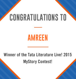 Tata Literature Live! MyStory 2015, Winning Entry #1